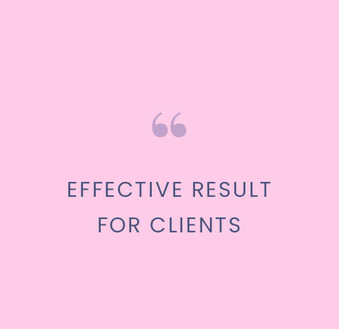 Effective result for clients